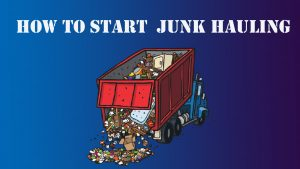 Start Junk Hauling Business Video